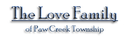 The Love Family of Paw Creek Township